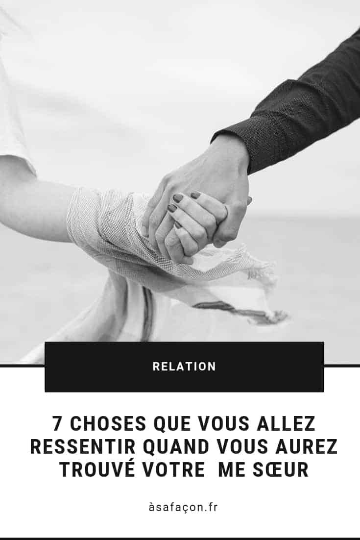 7 Choses Que Vous Allez Ressentir Quand Vous Aurez Trouvé Votre me Sœur