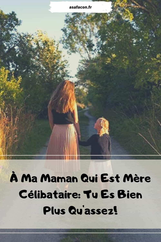 À Ma Maman Qui Est Mère Célibataire Tu Es Bien Plus Qu'assez!