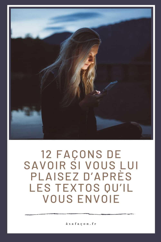 12 Façons De Savoir Si Vous Lui Plaisez D'après Les Textos Qu'il Vous Envoie