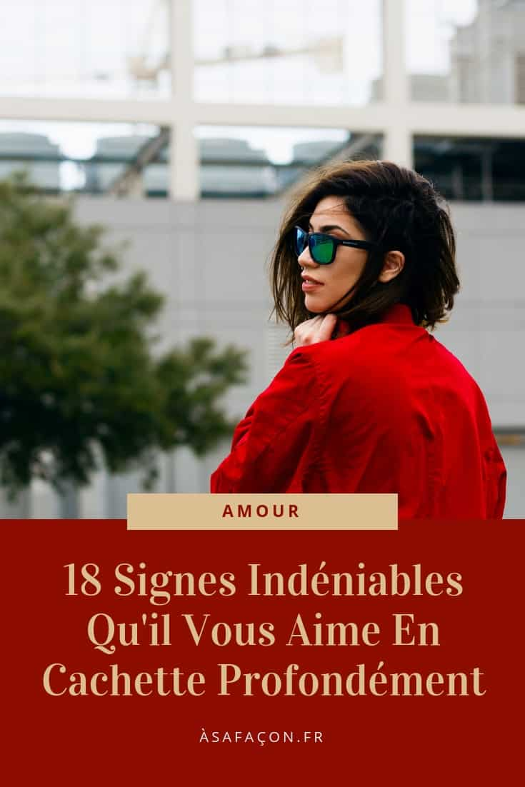18 Signes Indéniables Qu'il Vous Aime En Cachette Profondément
