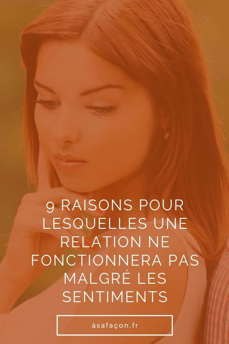 9 Raisons Pour Lesquelles Une Relation Ne Fonctionnera Pas Malgré Les Sentiments