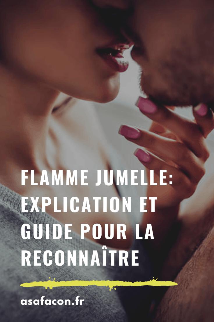 Flamme Jumelle : Explication Et Guide Pour La Reconnaître