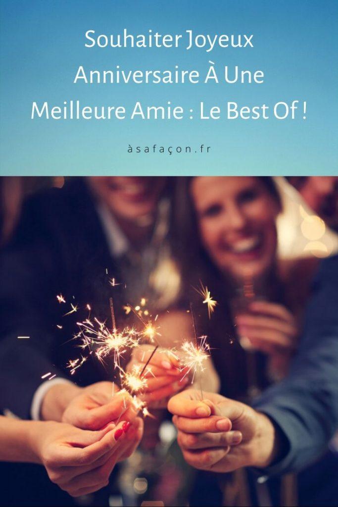 Souhaiter Joyeux Anniversaire À Une Meilleure Amie : Le Best Of !