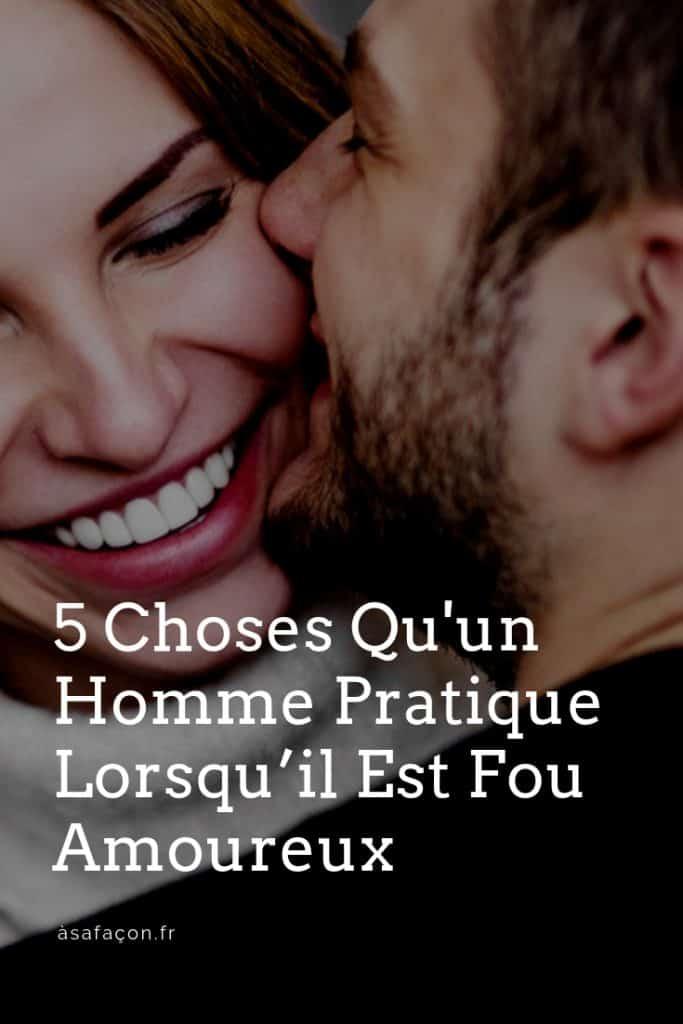 5-Choses-Quun-Homme-Pratique-Lorsqu'il-Est-Fou-Amoureux