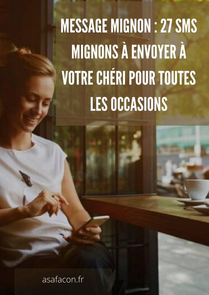 MESSAGE MIGNON _ 27 SMS MIGNONS À ENVOYER À VOTRE CHÉRI POUR TOUTES LES OCCASIONS