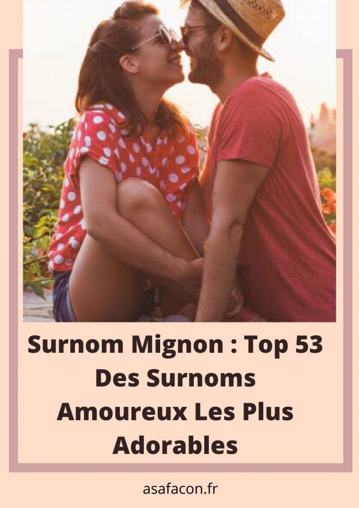 Surnom Mignon _ Top 53 Des Surnoms Amoureux Les Plus Adorables Pinterest