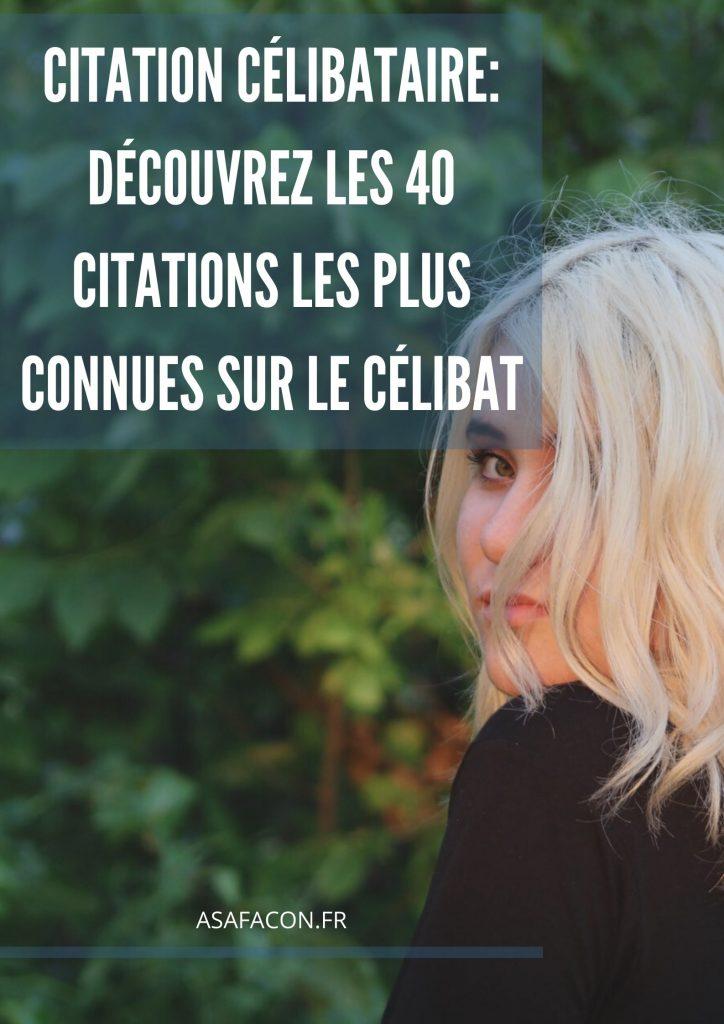 Citation Célibataire: Découvrez Les 40 Citations Les Plus Connues Sur Le Célibat