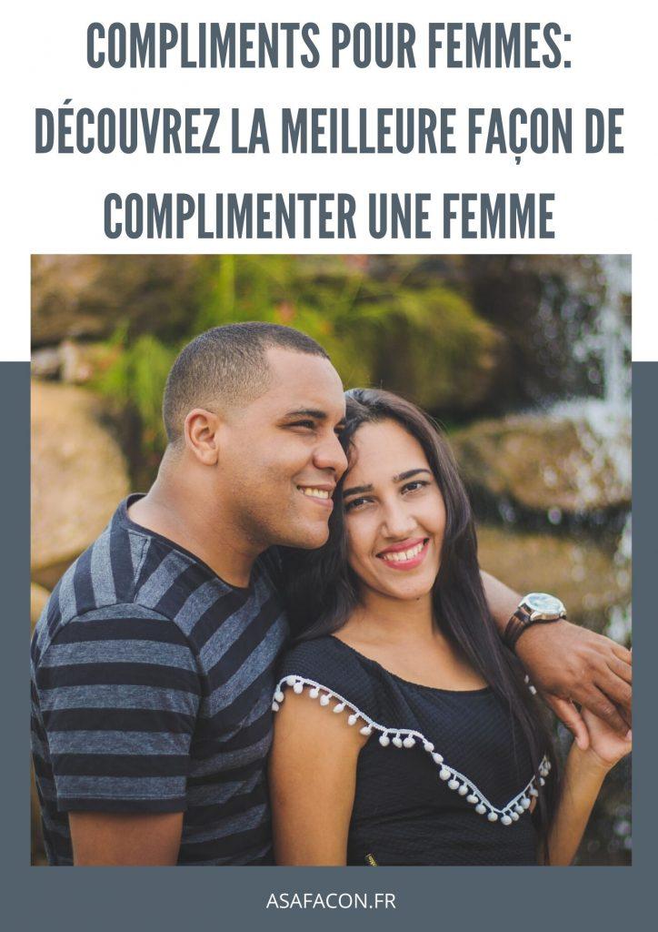 Compliments Pour Femmes: Découvrez La Meilleure Façon De Complimenter Une Femme