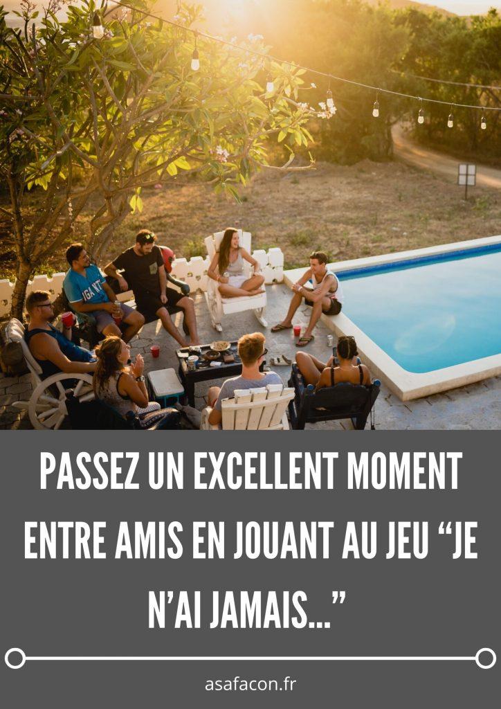 """Passez Un Excellent Moment Entre Amis En Jouant Au Jeu """"je N'ai Jamais…"""""""