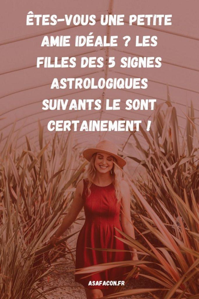 Êtes-vous une petite amie idéale Les filles des 5 signes astrologiques suivants le sont certainement !