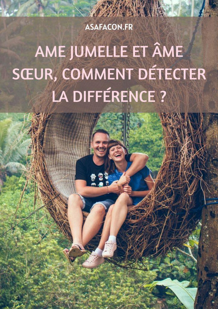Ame Jumelle Et Âme Sœur, Comment Détecter La Différence ?