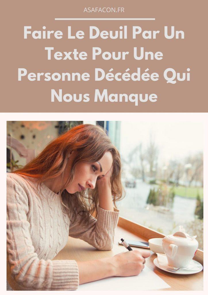 Faire Le Deuil Par Un Texte Pour Une Personne Décédée Qui Nous Manque