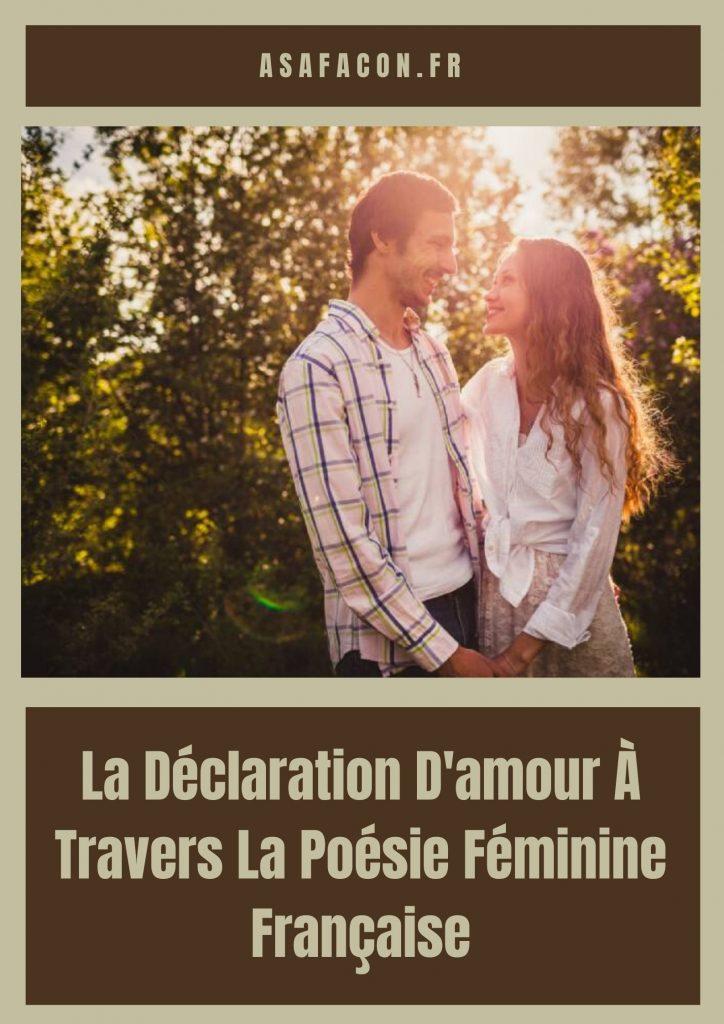 La Déclaration D'amour À Travers La Poésie Féminine Française