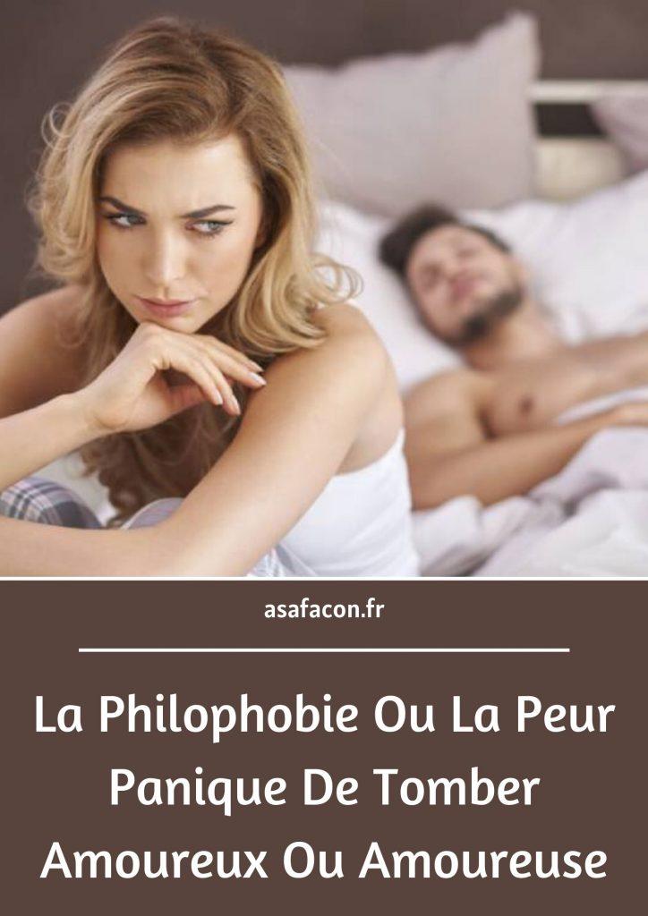 La Philophobie Ou La Peur Panique De Tomber Amoureux Ou Amoureuse