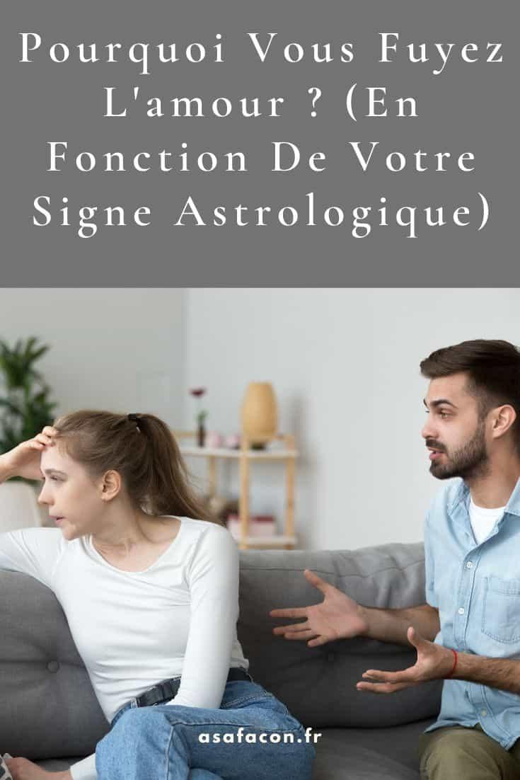 Pourquoi Vous Fuyez L'amour (En Fonction De Votre Signe Astrologique)