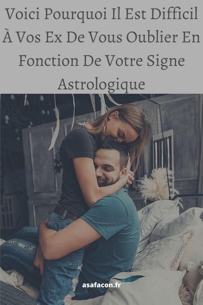 Voici Pourquoi Il Est Difficil À Vos Ex De Vous Oublier En Fonction De Votre Signe Astrologique