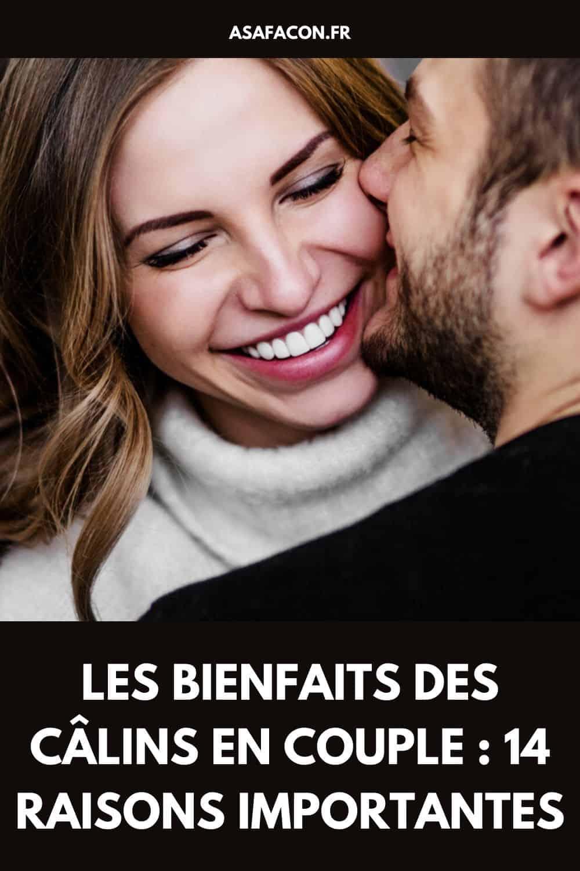 Les Bienfaits Des Câlins en Couple : 14 Raisons Importantes