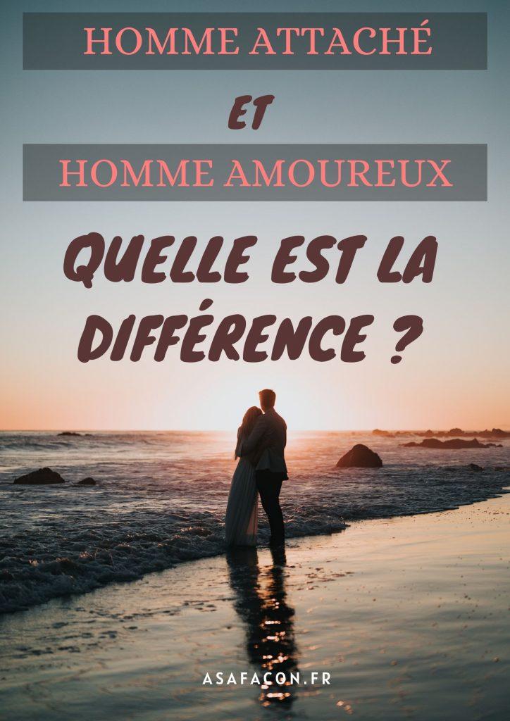 Homme Attaché Et Homme Amoureux: Quelle Est La Différence ?