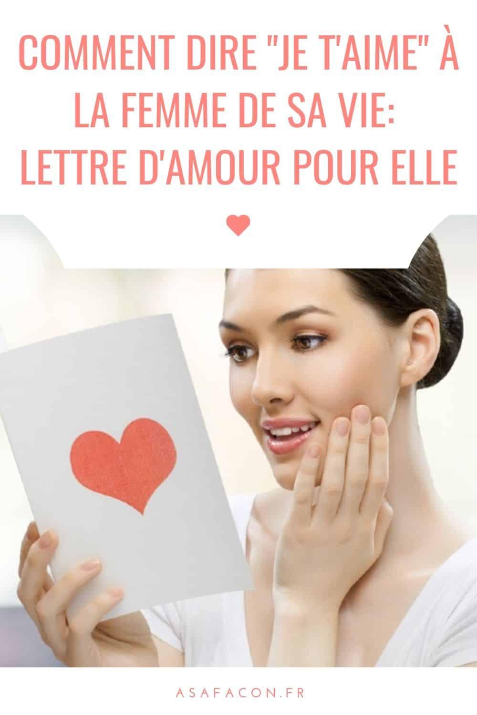 """Comment Dire """"Je T'aime"""" À La Femme De Sa Vie: Lettre D'amour Pour Elle"""