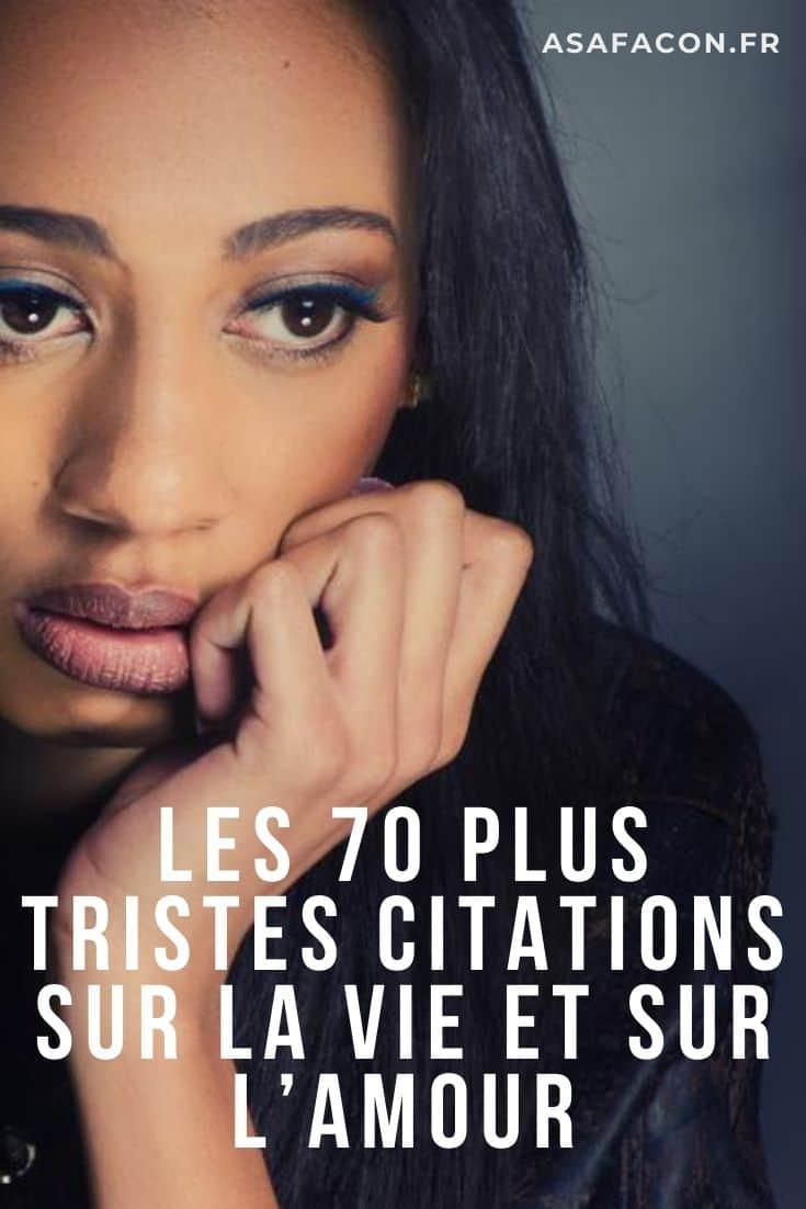 Les 70 Plus Tristes Citations Sur La Vie Et Sur L Amour