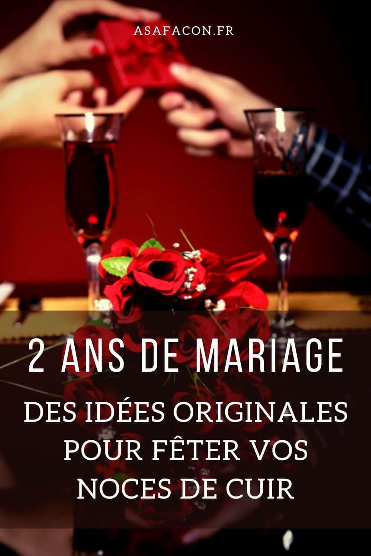 2 Ans De Mariage : Des Idées Originales Pour Fêter Vos Noces De Cuir