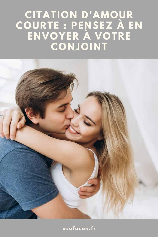 Citation D'amour Courte Pensez À En Envoyer À Votre Conjoint