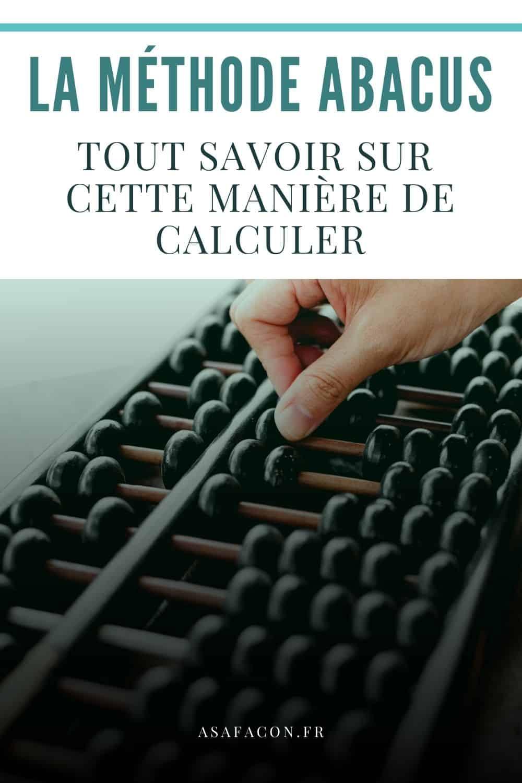 La Méthode Abacus : Tout Savoir Sur Cette Manière De Calculer