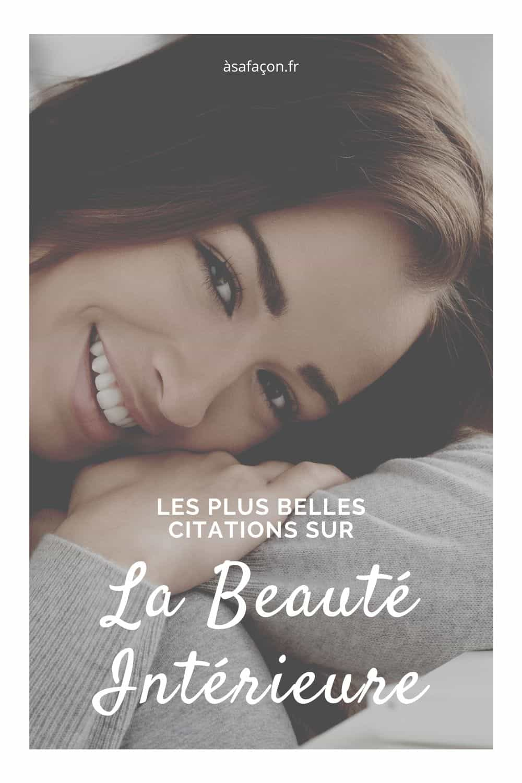 Les Plus Belles Citations Sur La Beauté Intérieure