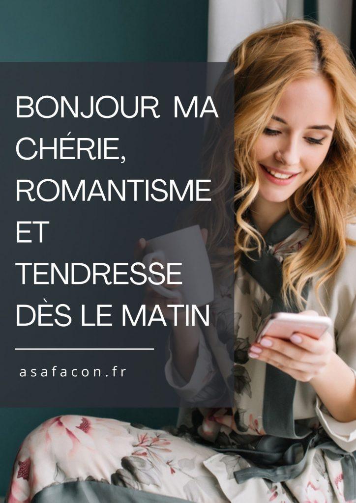Bonjour Ma Chérie, Romantisme Et Tendresse Dès Le Matin