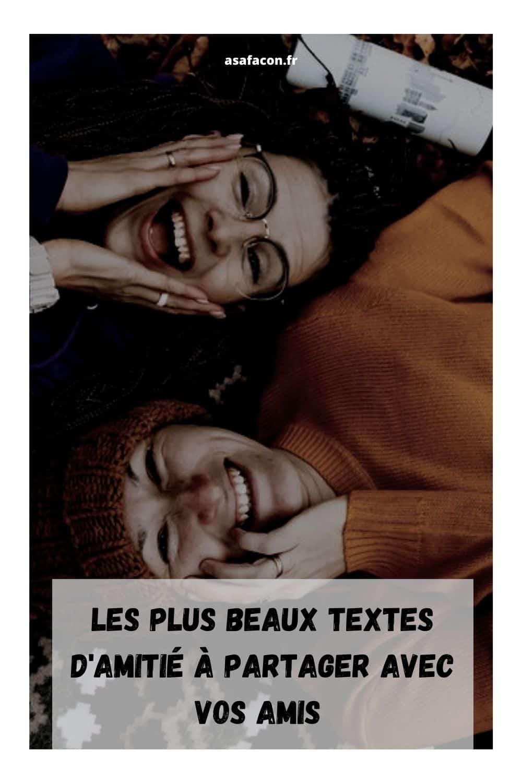 Les Plus Beaux Textes D'amitié À Partager Avec Vos Amis