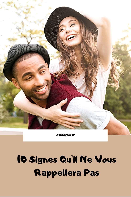 10 Signes Qu'il Ne Vous Rappellera Pas