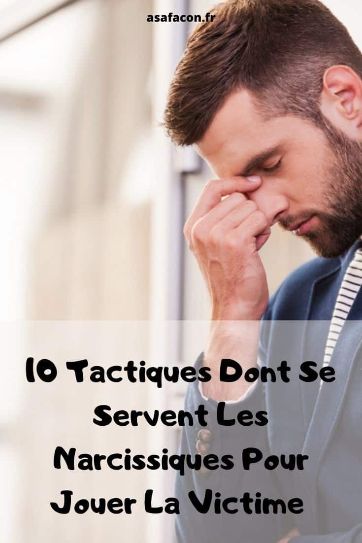 10 Tactiques Dont Se Servent Les Narcissiques Pour Jouer La Victime