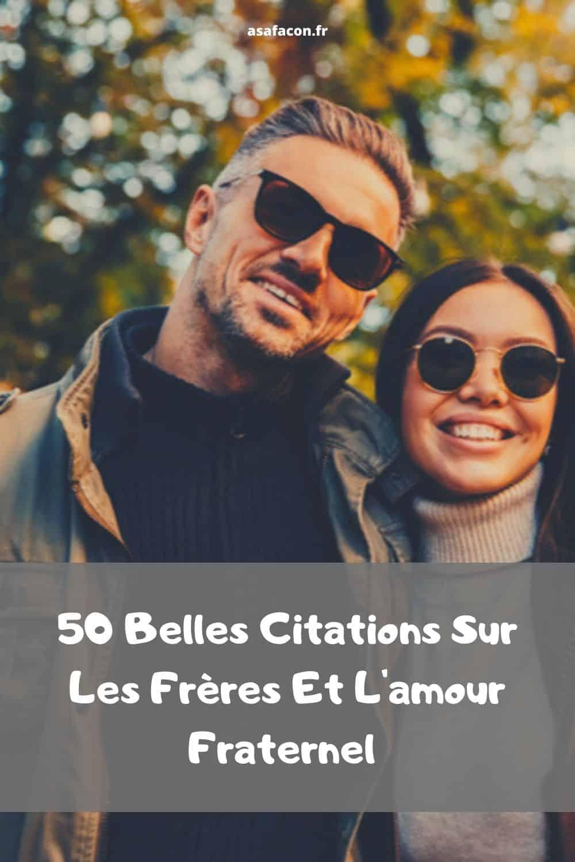 50 Belles Citations Sur Les Freres Et L Amour Fraternel