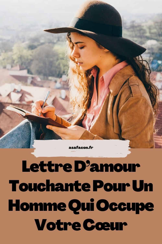 Lettre D'amour Touchante Pour Un Homme Qui Occupe Votre Cœur