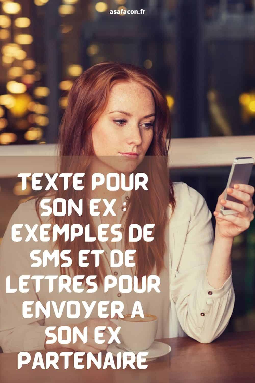 Texte Pour Son Ex : Exemples De Sms Et De Lettres Pour Envoyer À Son Ex Partenaire